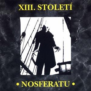 XIII. Století - Nosferatu