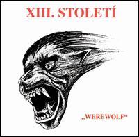 XIII. Století - Werewolf