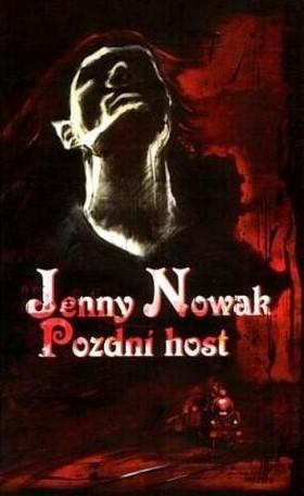Pozdní host - Jenny Nowak