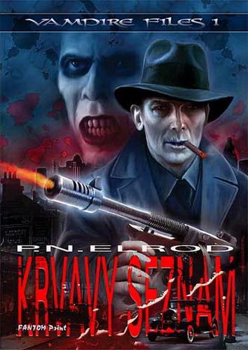 Vampire Files 1: Krvavý seznam - P.N.Elrod