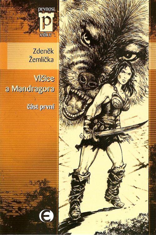 Vlčice a Mandragora 1 - Zdeněk Žemlička