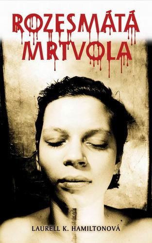 Anita Blake 2: Rozesmátá mrtvola - Laurell K. Hamiltonová